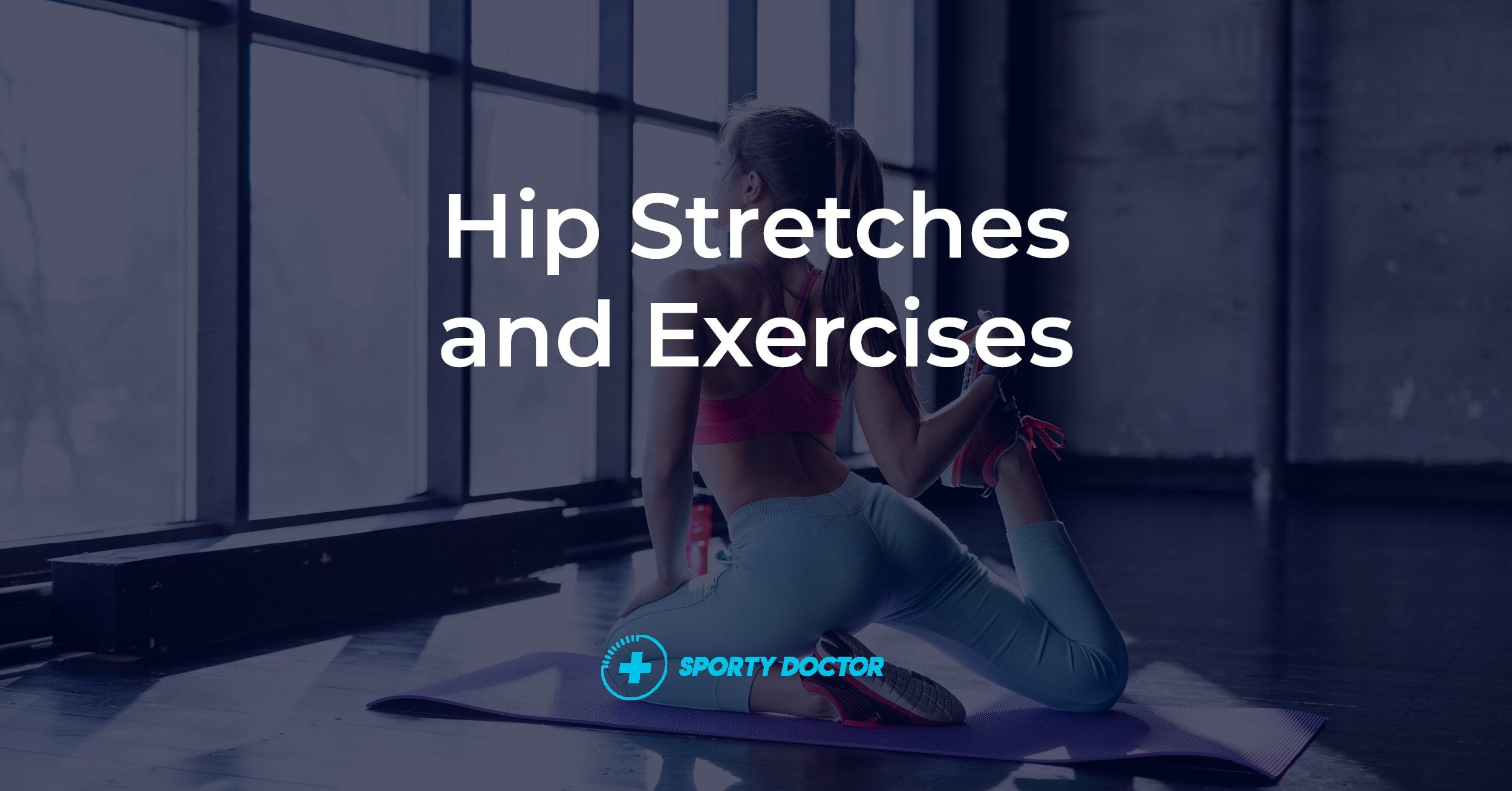 Exercises For Hip Pain Relief And Strengthening